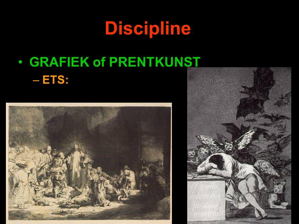 Discipline GRAFIEK of PRENTKUNST –ETS: