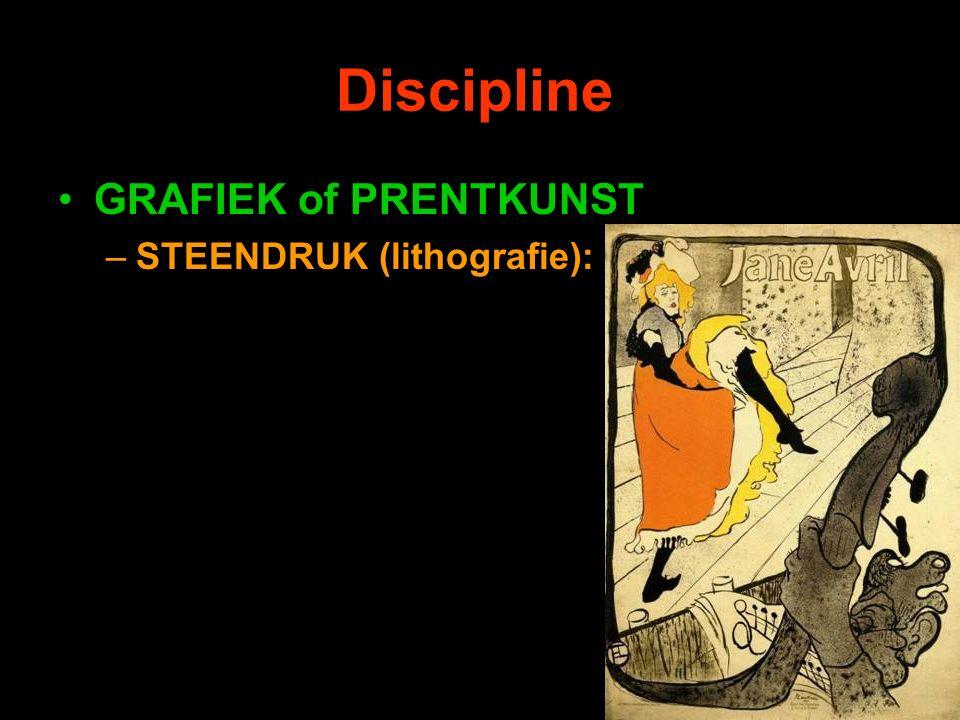 Discipline GRAFIEK of PRENTKUNST –STEENDRUK (lithografie):