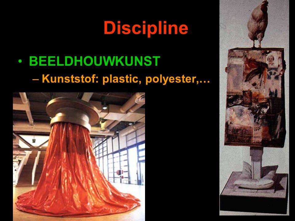 Discipline BEELDHOUWKUNST –Kunststof: plastic, polyester,…