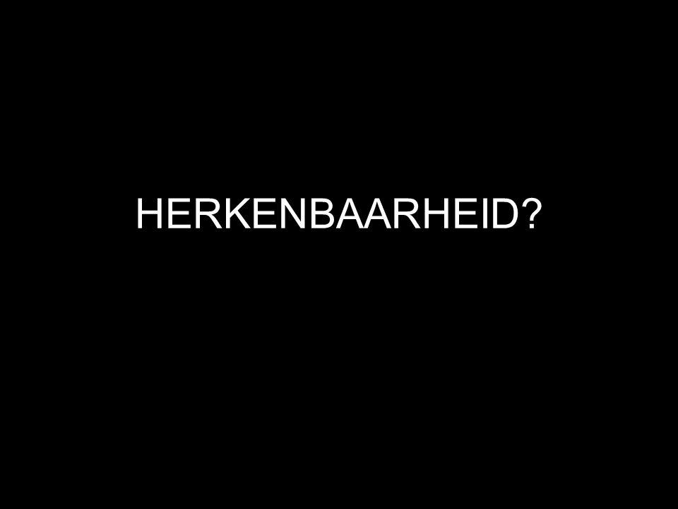 HERKENBAARHEID?