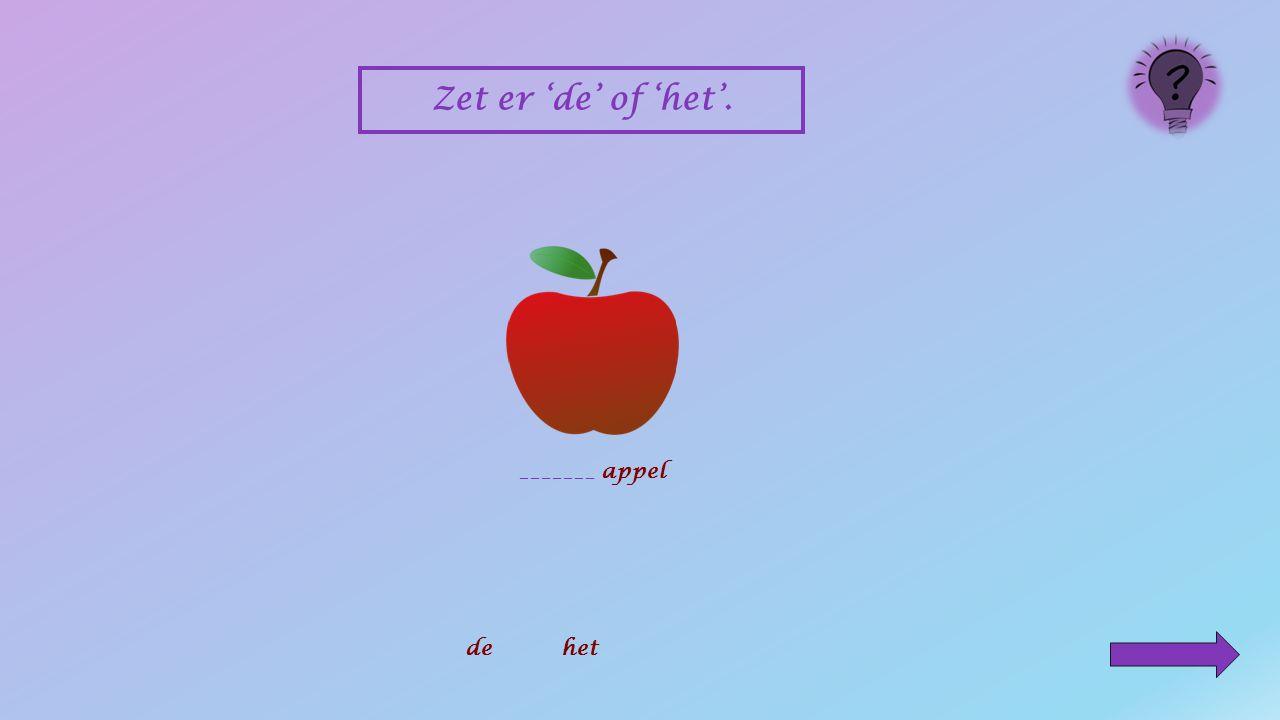 _______ oog dehet Zet er 'de' of 'het'.