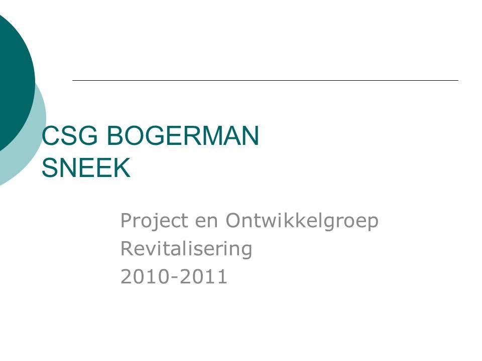 CSG BOGERMAN SNEEK Project en Ontwikkelgroep Revitalisering 2010-2011