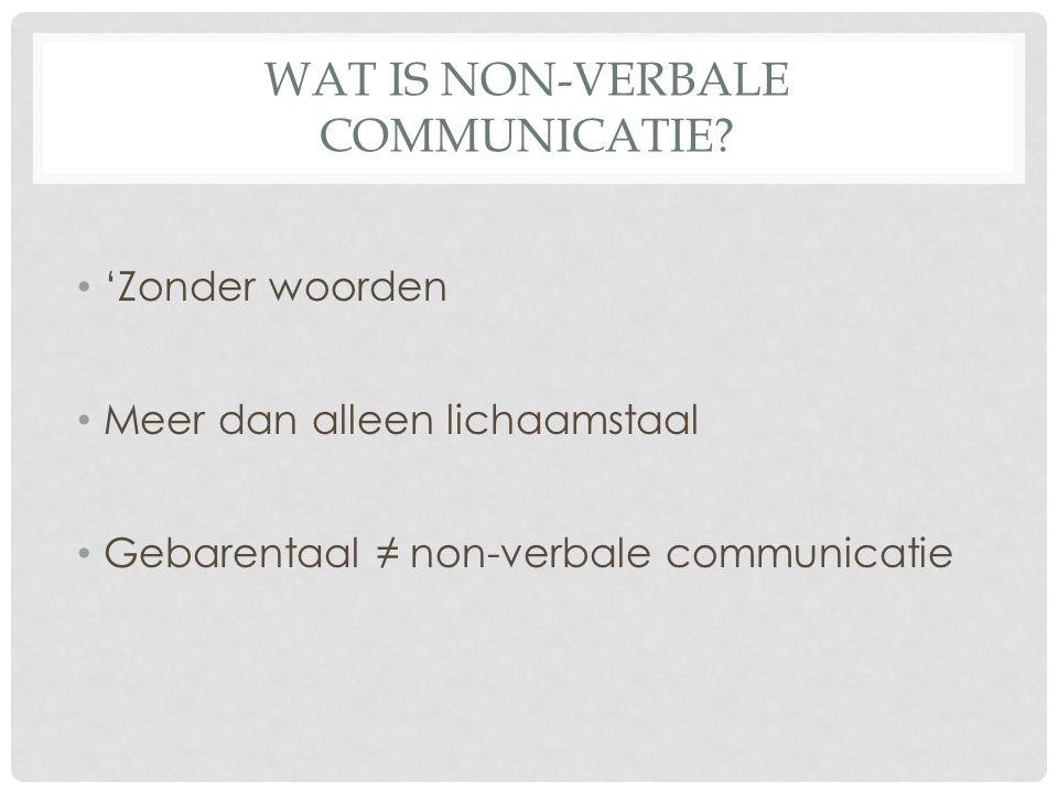 WAARDE NVC 70% van alle communicatie d.m.v.