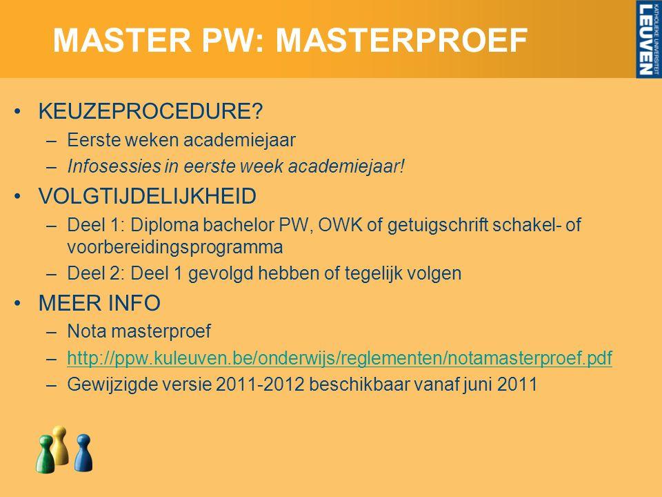 MASTER PW: MASTERPROEF KEUZEPROCEDURE.