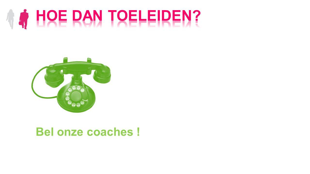 Bel onze coaches !