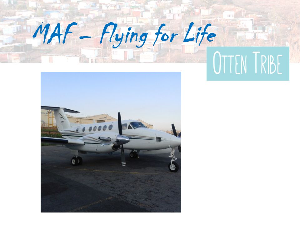 MAF – Flying for Life