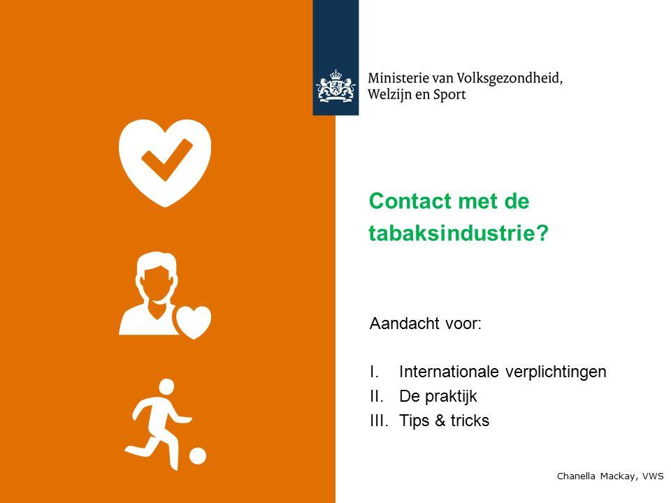 Contact met de tabaksindustrie.