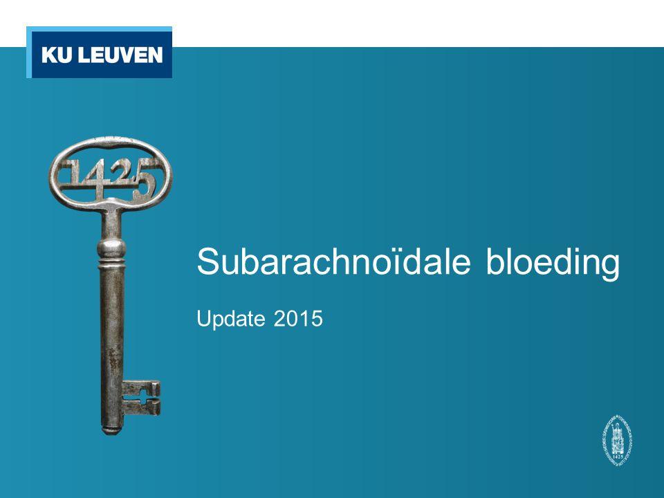 Subarachnoïdale bloeding Update 2015