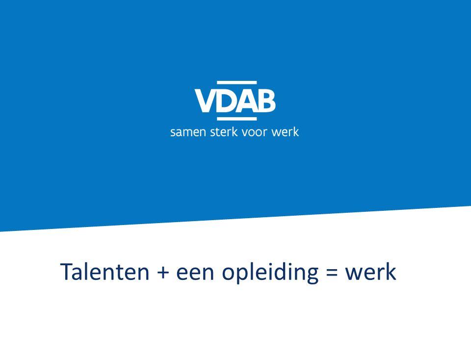 Talenten + een opleiding = werk