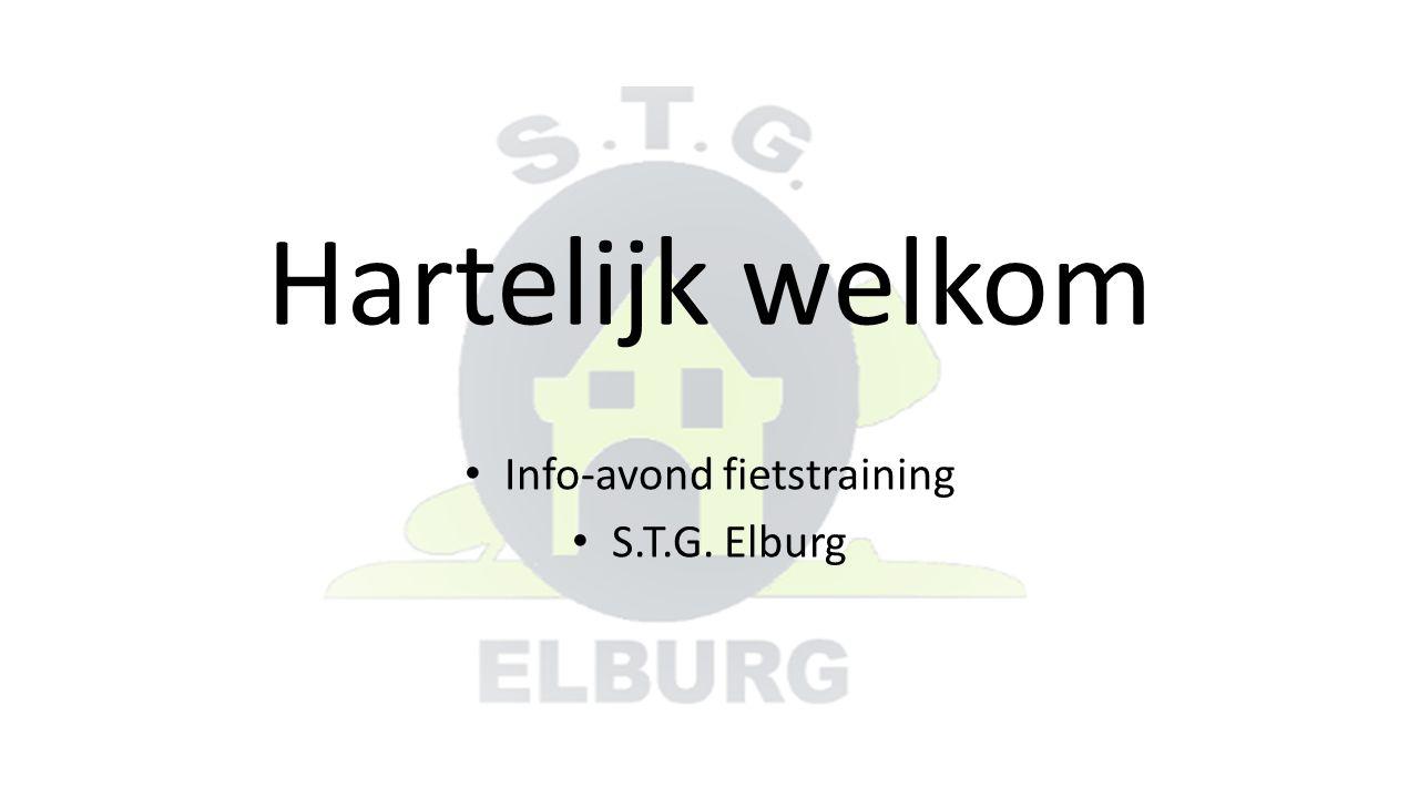 Hartelijk welkom Info-avond fietstraining S.T.G. Elburg