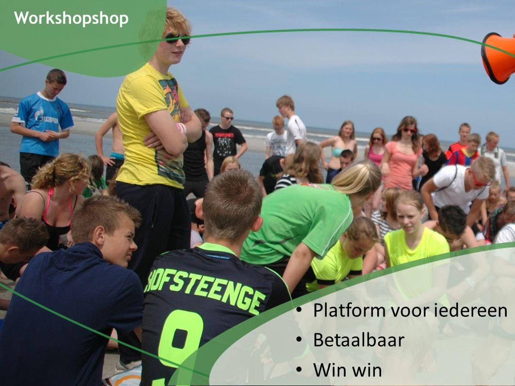 Workshopshop Platform voor iedereen Betaalbaar Win win