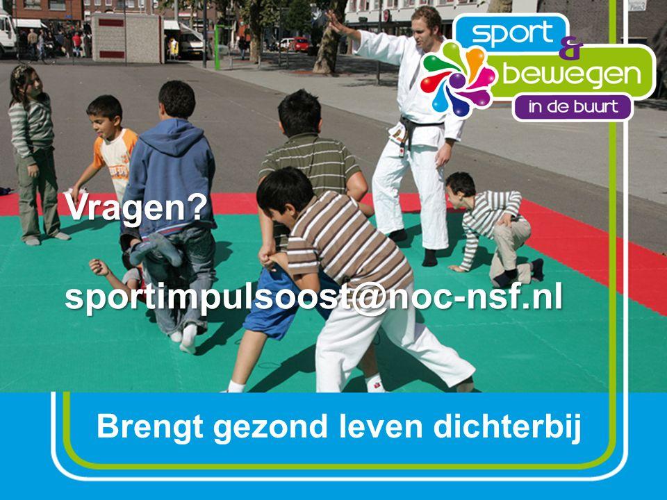 Vragen sportimpulsoost@noc-nsf.nl Brengt gezond leven dichterbij
