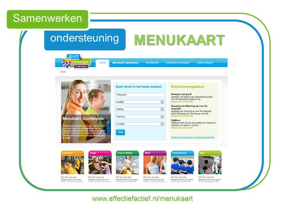 ondersteuning Samenwerken www.effectiefactief.nl/menukaart MENUKAART
