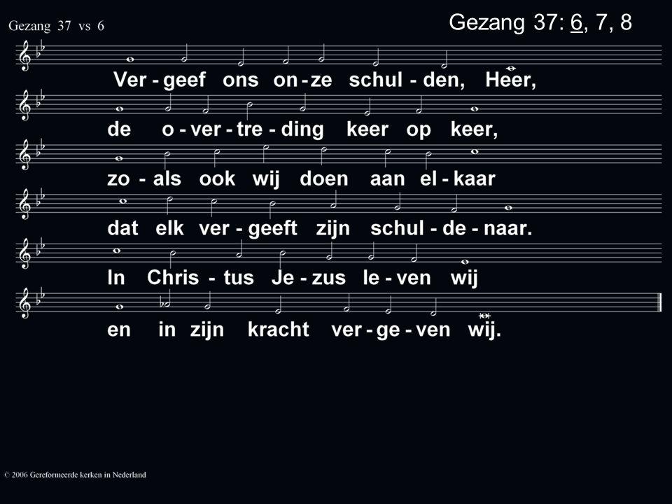 Gezang 37: 6, 7, 8