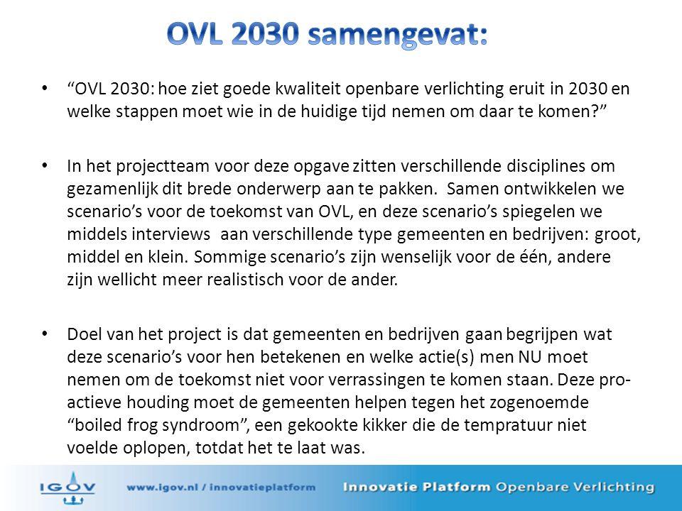 OVL 2030: hoe ziet goede kwaliteit openbare verlichting eruit in 2030 en welke stappen moet wie in de huidige tijd nemen om daar te komen In het projectteam voor deze opgave zitten verschillende disciplines om gezamenlijk dit brede onderwerp aan te pakken.