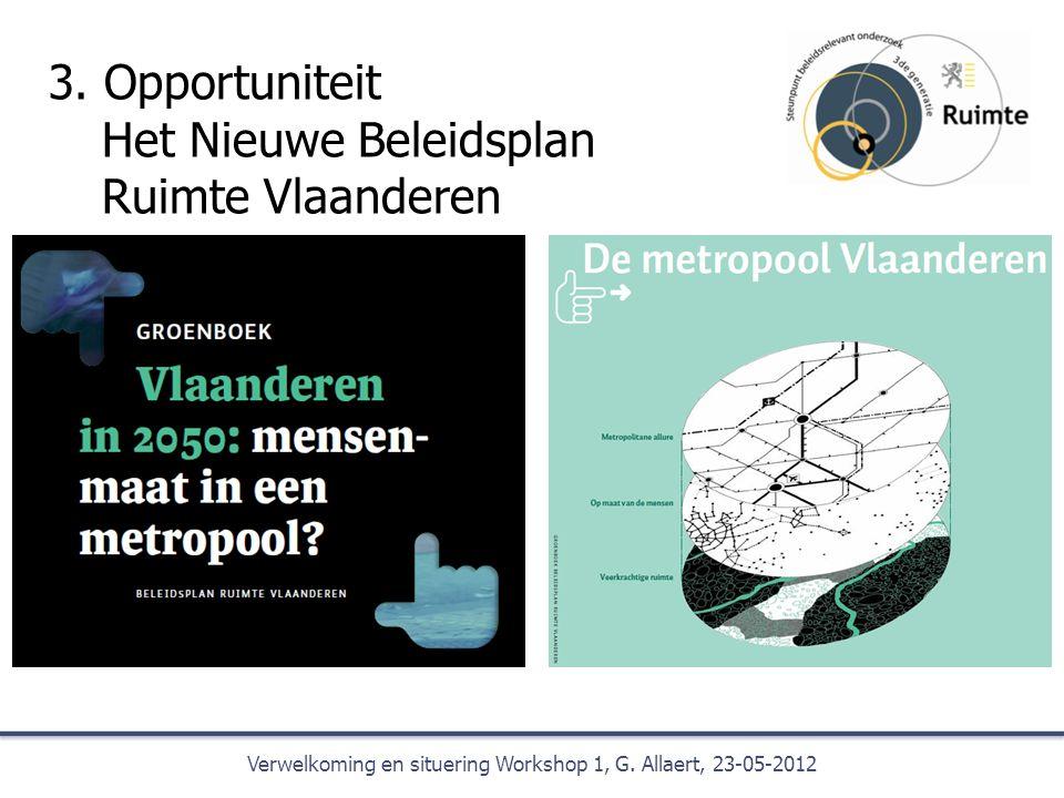 3. Opportuniteit Het Nieuwe Beleidsplan Ruimte Vlaanderen