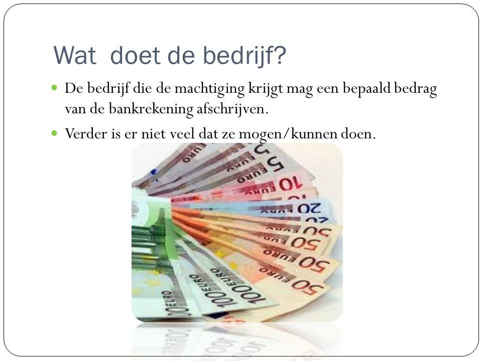 Wat doet een debiteur??. De debiteur geeft eerst toestemming.