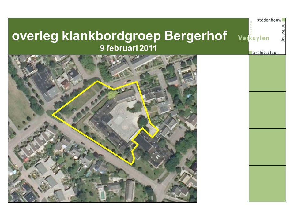 overleg klankbordgroep Bergerhof 9 februari 2011