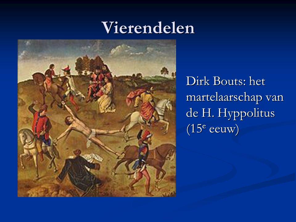 Vierendelen Dirk Bouts: het martelaarschap van de H. Hyppolitus (15 e eeuw)