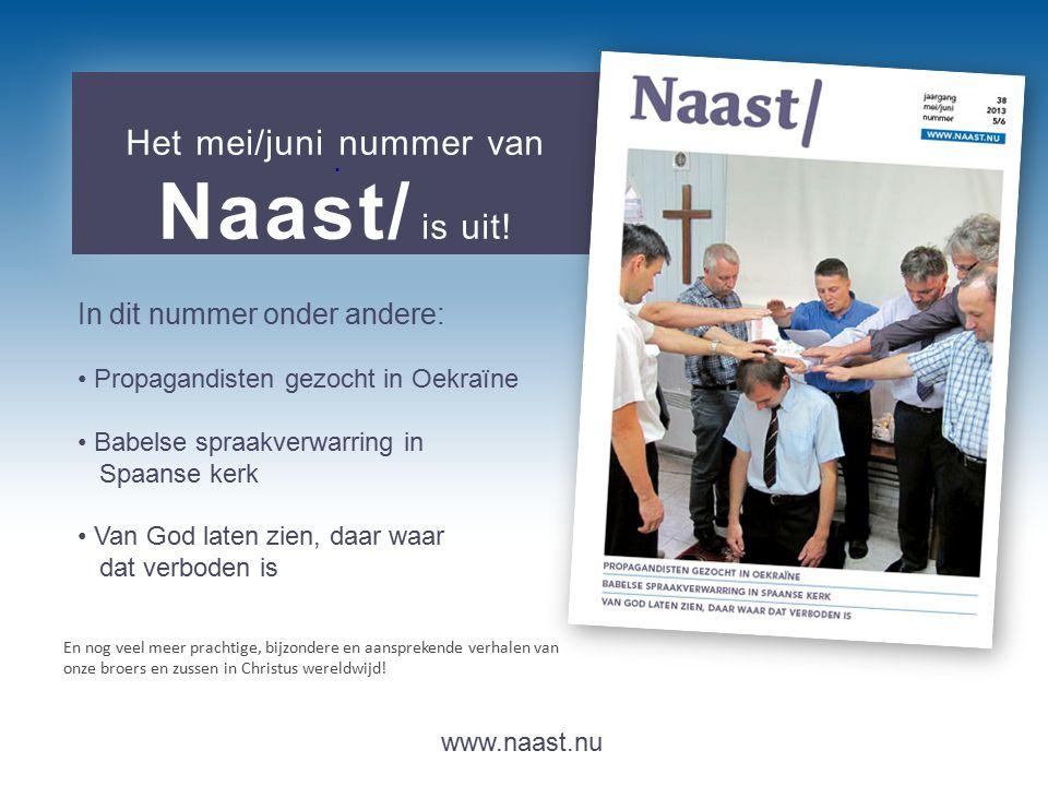 www.naast.nu.. Het mei/juni nummer van Naast/ is uit.