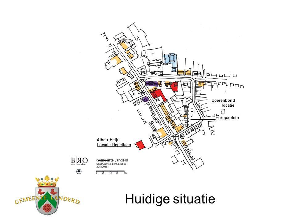 Huidige situatie EuropapleinEuropaplein Europaplein Albert Heijn Locatie Repellaan Boerenbond locatie