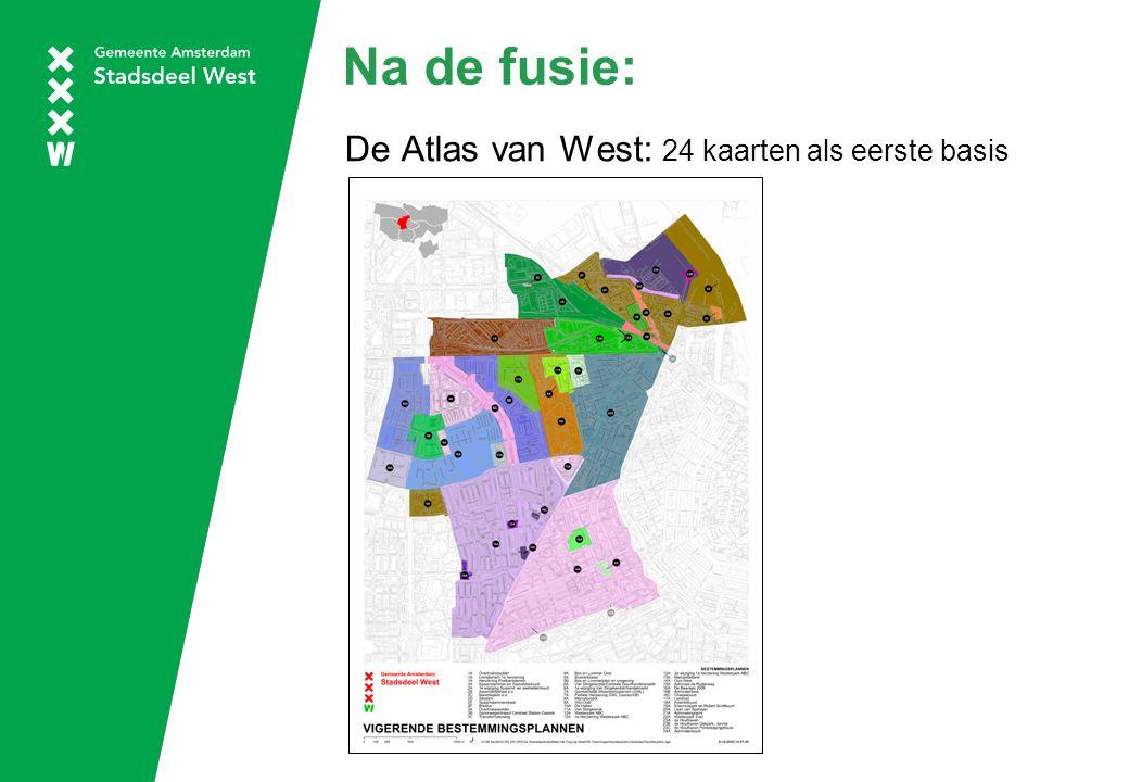 Na de fusie: De Atlas van West: 24 kaarten als eerste basis