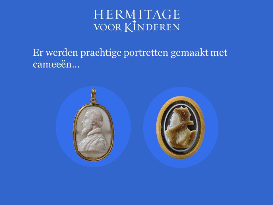 Er werden prachtige portretten gemaakt met cameeën…