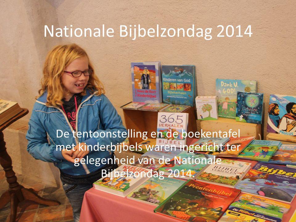 Nationale Bijbelzondag 2014 De tentoonstelling en de boekentafel met kinderbijbels waren ingericht ter gelegenheid van de Nationale Bijbelzondag 2014.