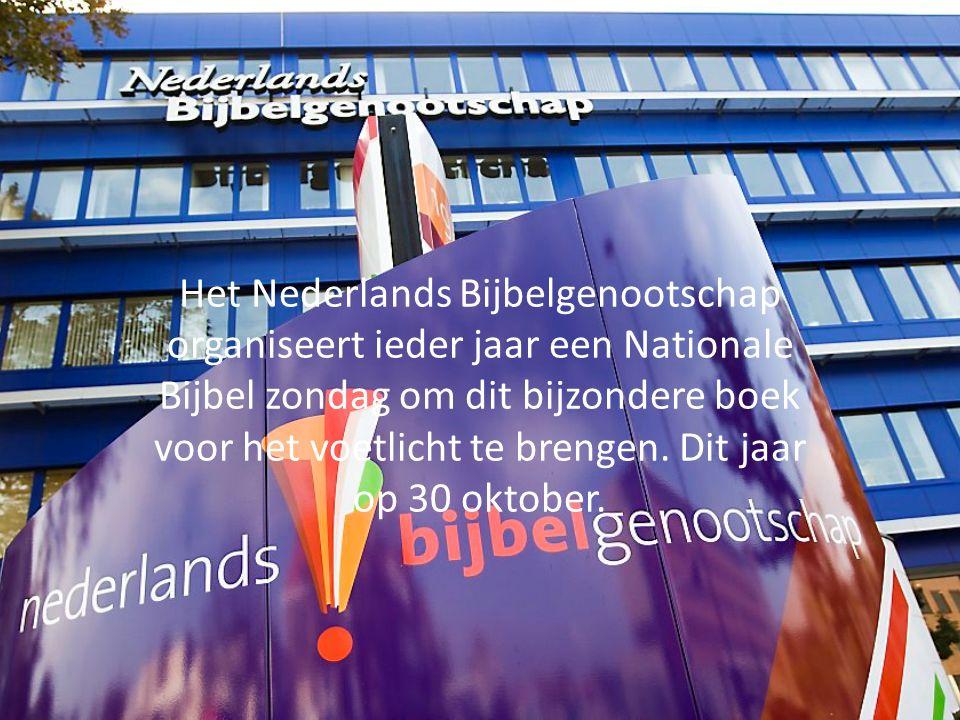 Het Nederlands Bijbelgenootschap organiseert ieder jaar een Nationale Bijbel zondag om dit bijzondere boek voor het voetlicht te brengen. Dit jaar op