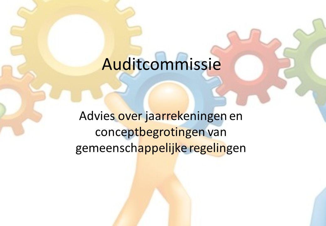 Auditcommissie Advies over jaarrekeningen en conceptbegrotingen van gemeenschappelijke regelingen