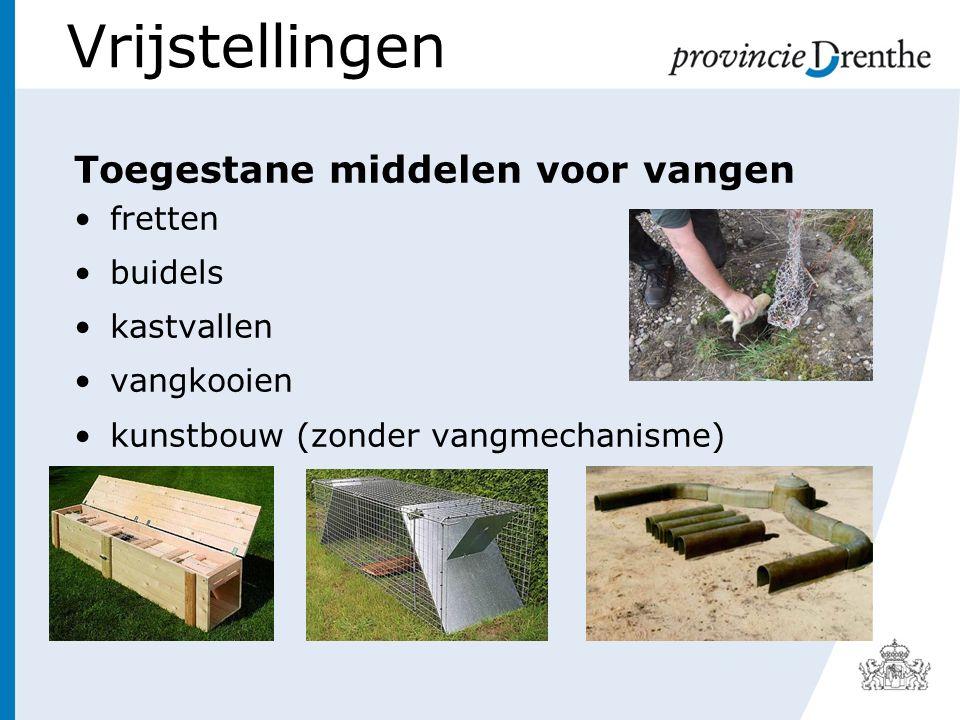 Vrijstellingen Toegestane middelen voor vangen fretten buidels kastvallen vangkooien kunstbouw (zonder vangmechanisme)