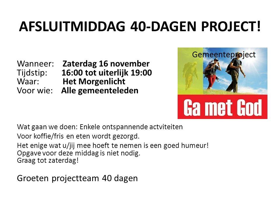 AFSLUITMIDDAG 40-DAGEN PROJECT.