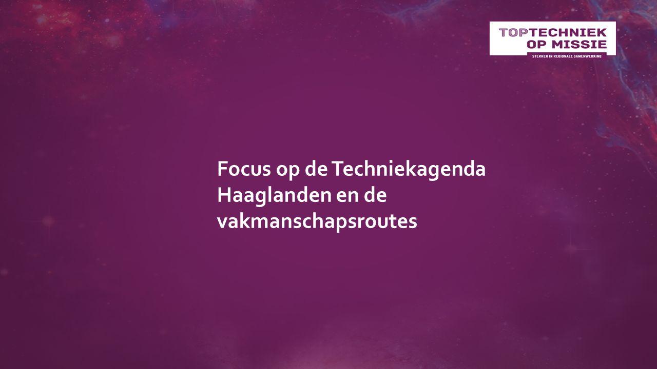 Focus op de Techniekagenda Haaglanden en de vakmanschapsroutes