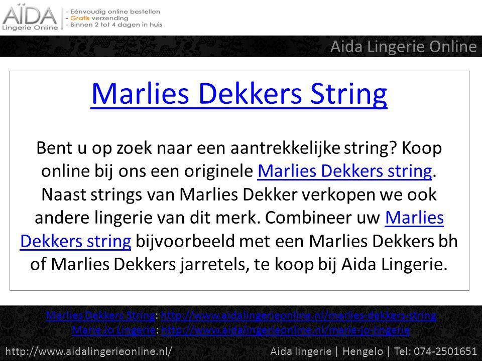 Marlies Dekkers String Marlies Dekkers String Bent u op zoek naar een aantrekkelijke string.