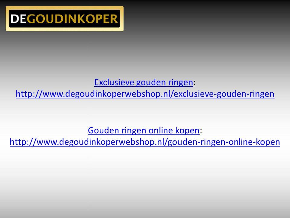 Exclusieve gouden ringenExclusieve gouden ringen: http://www.degoudinkoperwebshop.nl/exclusieve-gouden-ringen Gouden ringen online kopenGouden ringen online kopen: http://www.degoudinkoperwebshop.nl/gouden-ringen-online-kopen