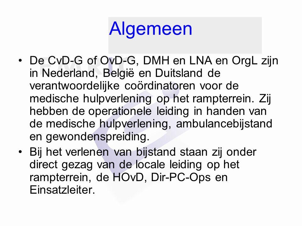 Algemeen De CvD-G of OvD-G, DMH en LNA en OrgL zijn in Nederland, België en Duitsland de verantwoordelijke coördinatoren voor de medische hulpverlenin