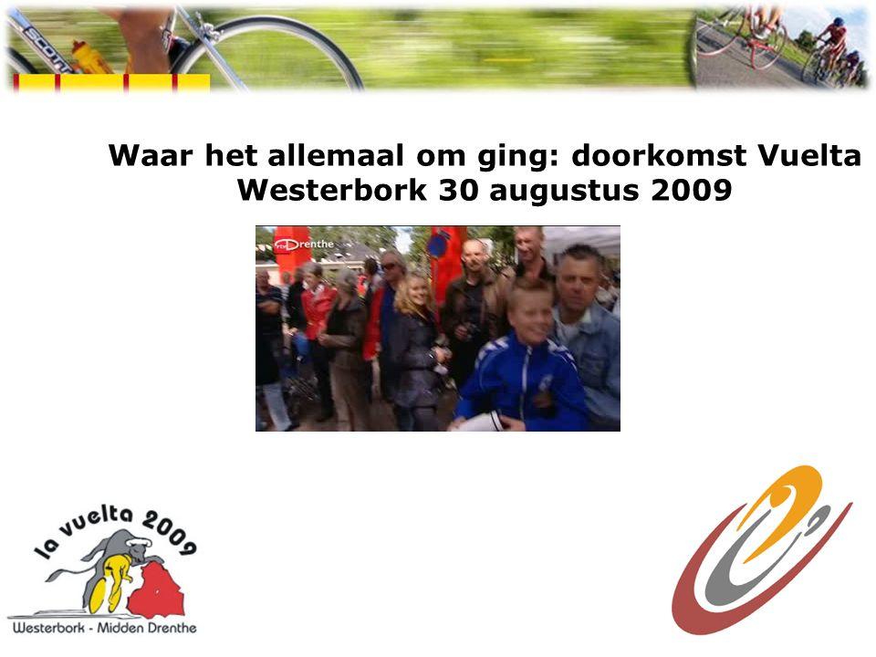 Waar het allemaal om ging: doorkomst Vuelta Westerbork 30 augustus 2009 Spaanse week Westerbork 2009