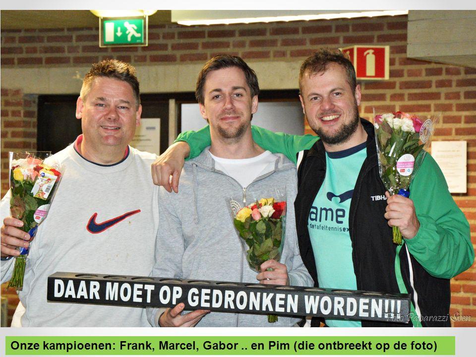Onze kampioenen: Frank, Marcel, Gabor.. en Pim (die ontbreekt op de foto)