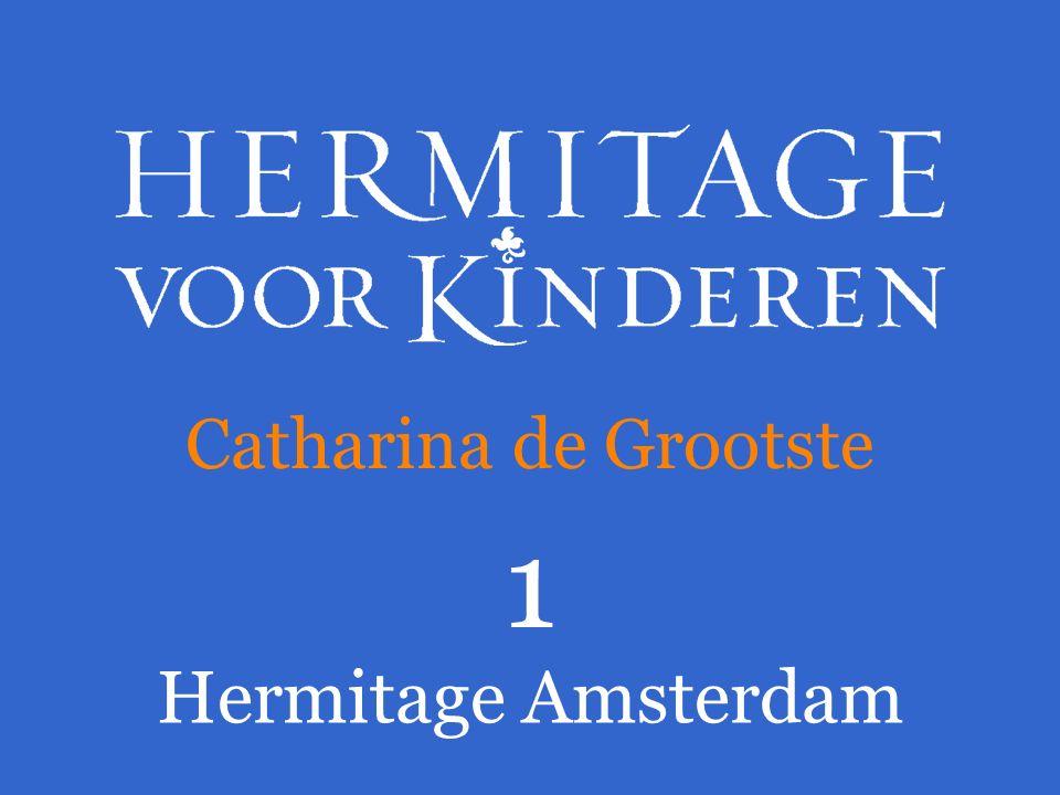 Catharina de Grootste 1 Hermitage Amsterdam