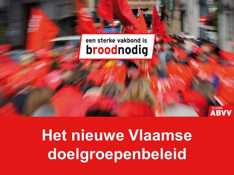 Het nieuwe Vlaamse doelgroepenbeleid