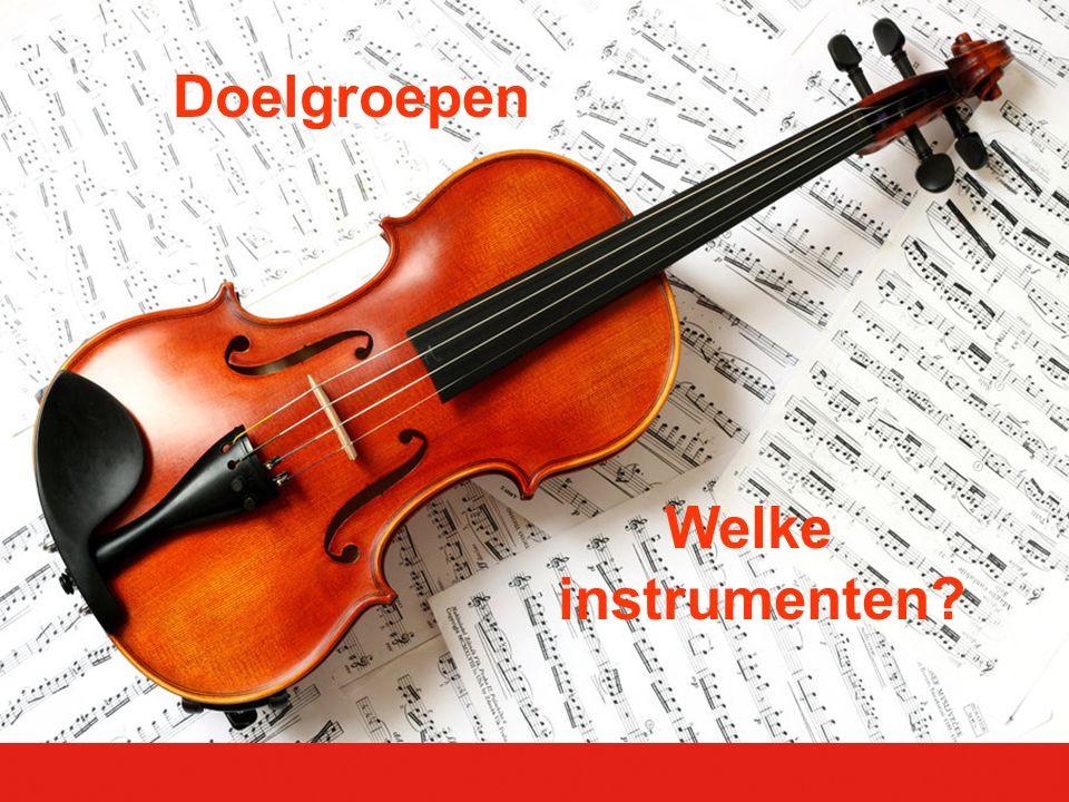 Doelgroepen Welke instrumenten