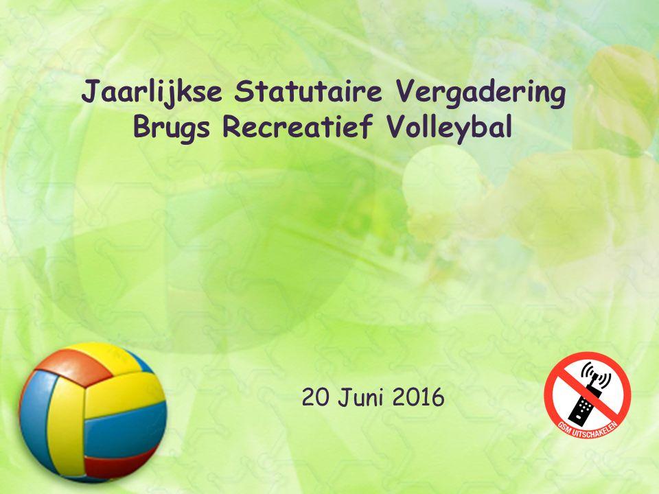 Jaarlijkse Statutaire Vergadering Brugs Recreatief Volleybal 20 Juni 2016
