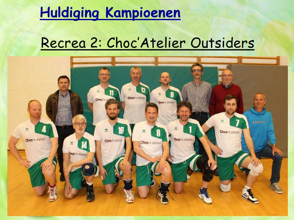 Huldiging Kampioenen Recrea 2: Choc'Atelier Outsiders