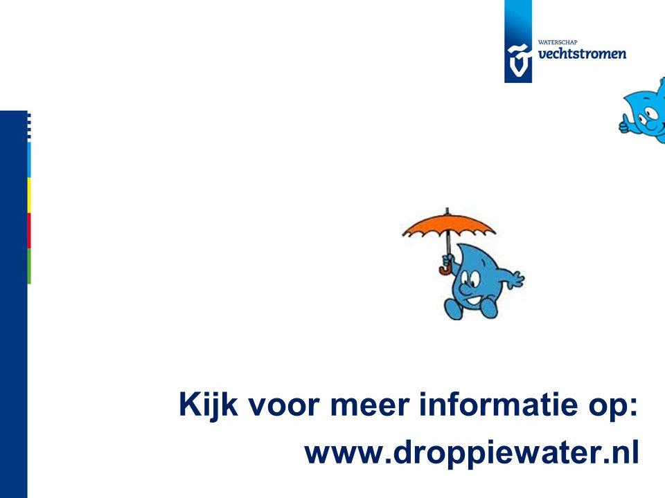 Kijk voor meer informatie op: www.droppiewater.nl