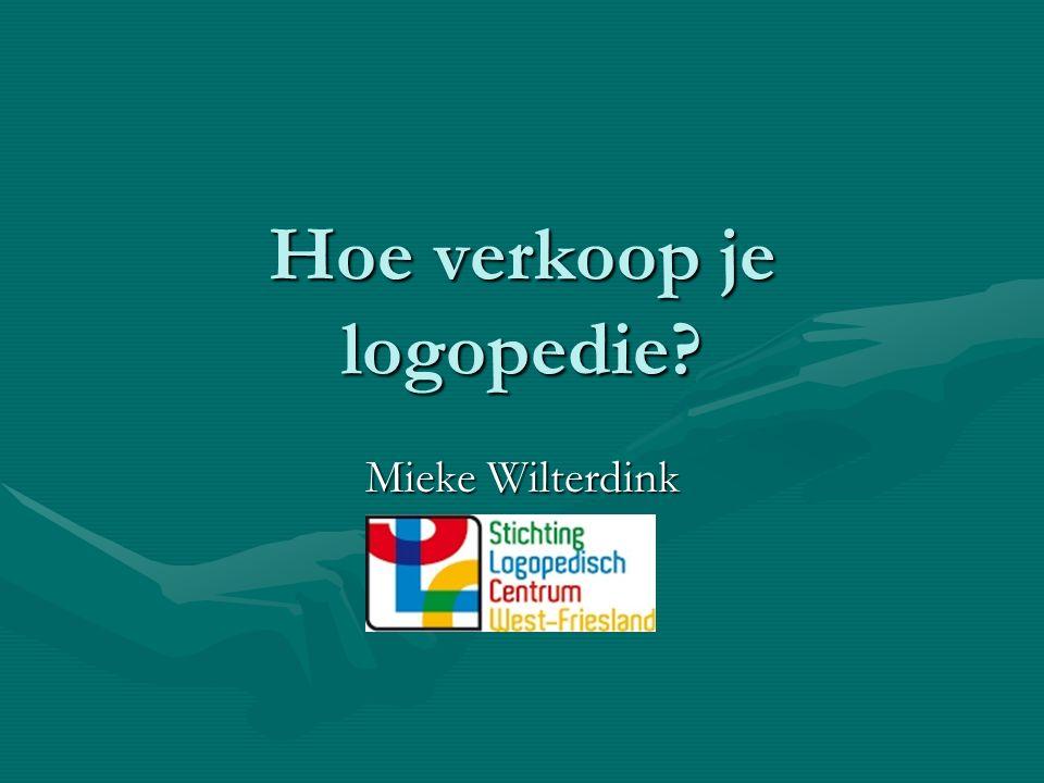 Hoe verkoop je logopedie Mieke Wilterdink
