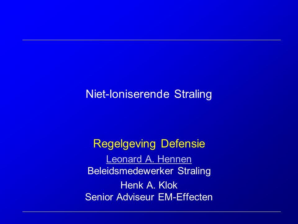 Niet-Ioniserende Straling Regelgeving Defensie Leonard A.