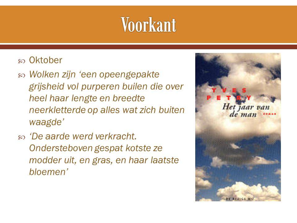  Vriendelijke oktobermaand: housesitten  Papa  Brief & Dolfijn  Bye bye Dolfijn & antwoordbrief  Zelfmoordfebruari: Zondag  Boek over godsdienst  Vrienden  Bezoek aan Piet