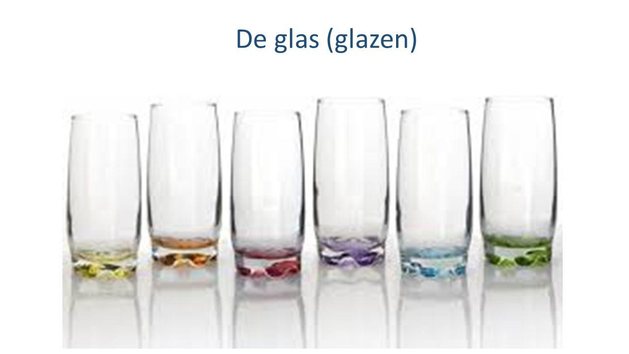 De glas (glazen)