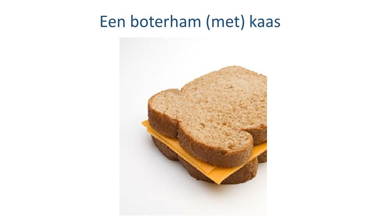 Een boterham (met) kaas