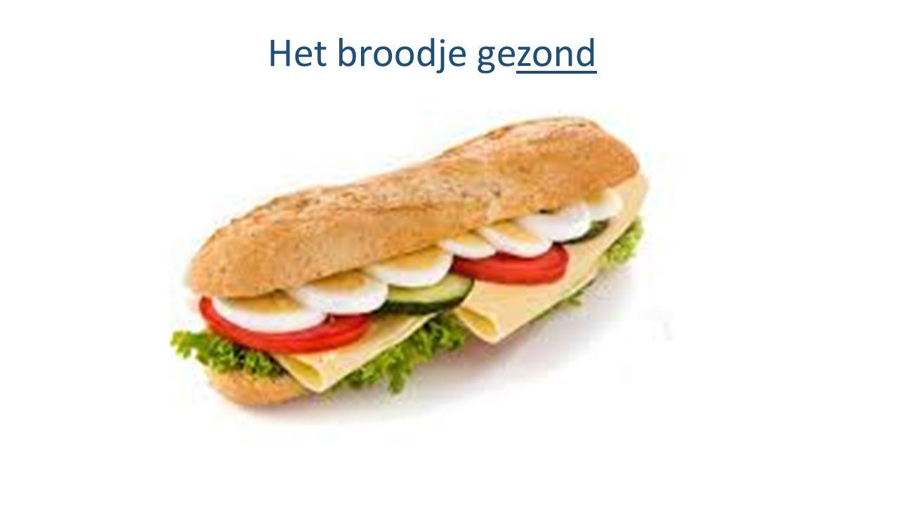Het broodje gezond